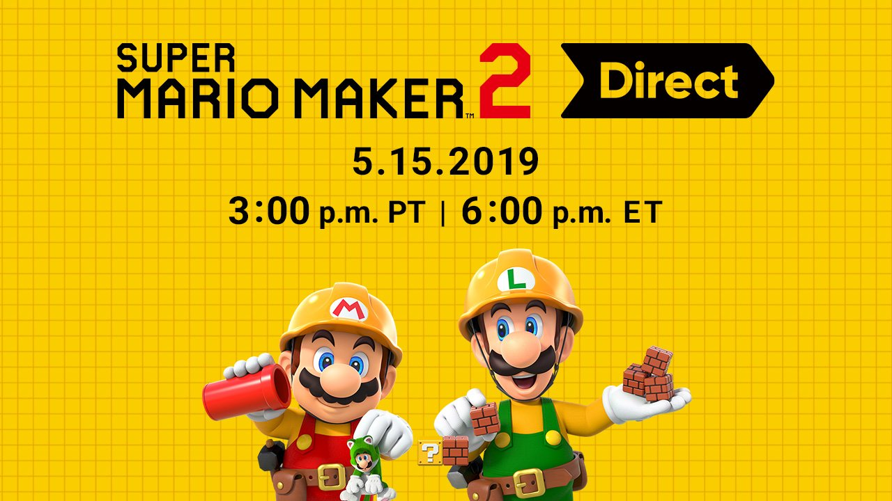 Next Nintendo Direct is about Super Mario Maker 2